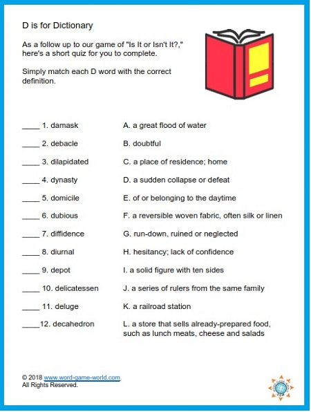 Here's a brief dictionary quiz from our Educational Games for High School.